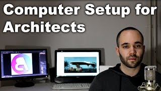 Computer Setup for Architects (and Architecture Students)