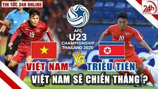 U23 Việt Nam đấu với U23 Triều Tiên trực tiếp hôm nay VN tập trước trận cuối VCK U23 Châu Á 2020