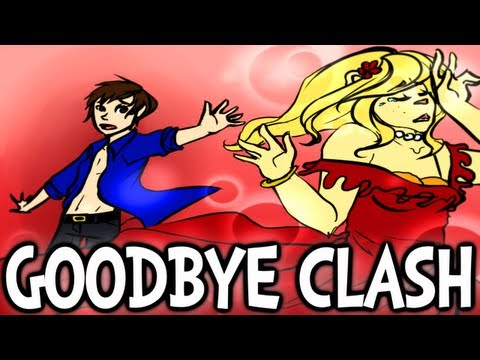 GOODBYE CLASH