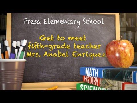 Get To Meet Teacher Mrs. Anabel Enriquez from Presa Elementary School