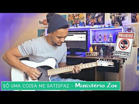 SÓ UMA COISA ME SATISFAZ - Ministério Zoe | Guitarra Cover + Vídeo Aula Descrição
