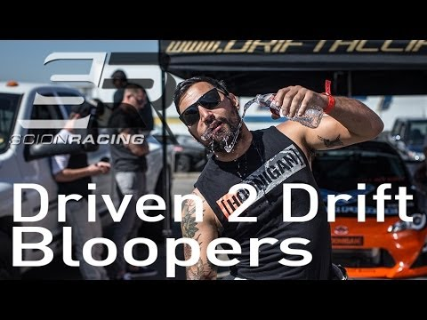 Driven 2 Drift 2013 - Bloopers