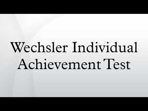 Wechsler Individual Achievement Test