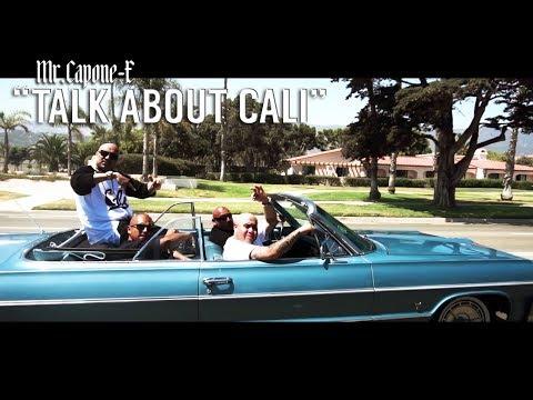 Mr.Capone-E- Talk About Cali (Official Music Video)Mixtape
