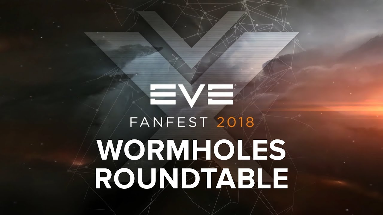 Eve Fanfest 2018 - Wormholes Roundtable