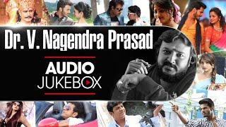 Dr.V Nagendra Prasad Songs Jukebox   V Nagendra Prasad Kannada Super Hit Songs Collection