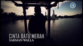 Sarman Walla - CINTA BATU MERAH (Official Music Video)