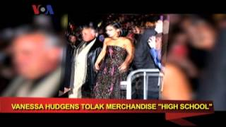 Vanessa Hudgens Tolak Merchandise High School Musical