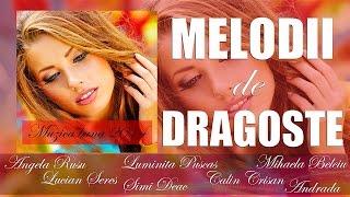 MELODII DE DRAGOSTE (MUZICA ROMANEASCA BUNA)