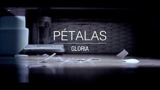 Pétalas - Gloria . Videoclipe Oficial