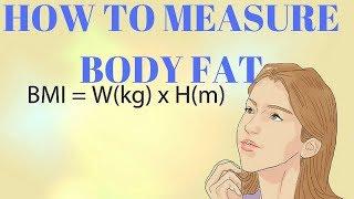 How To Measure Body Fat   HOW TO MEASURE BODY FAT