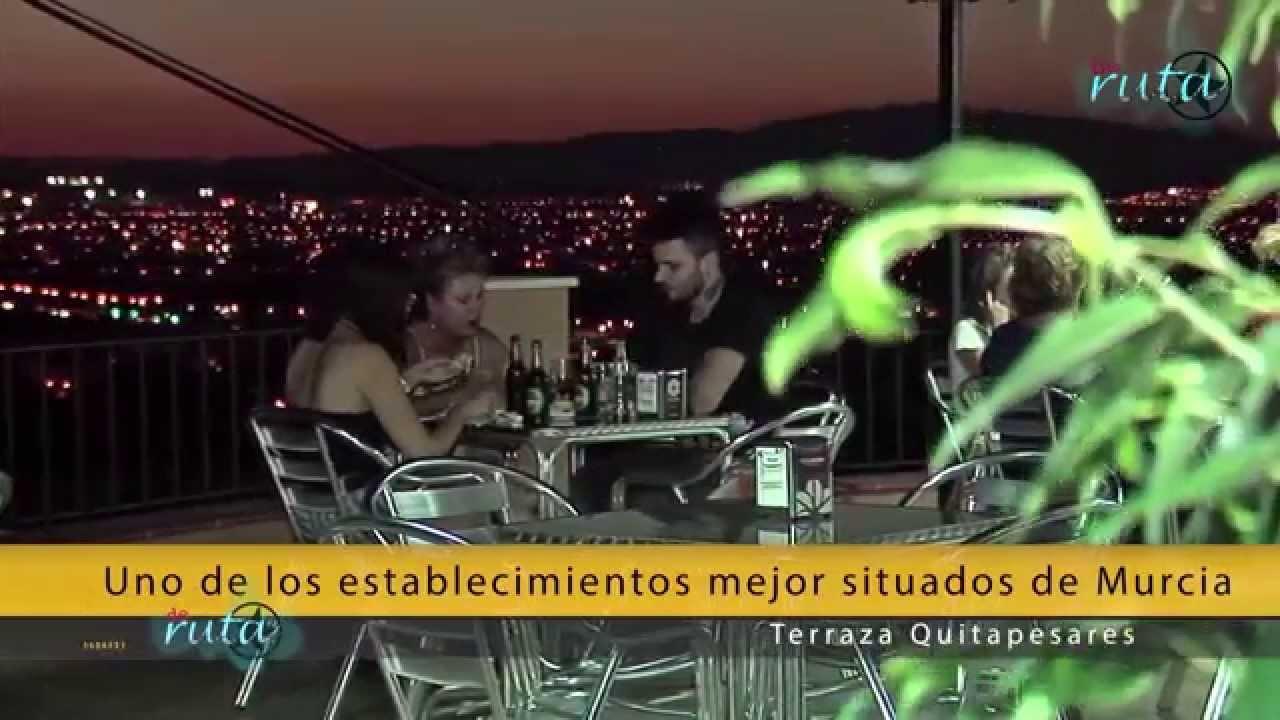 Terraza Quitapesares Programa Deruta Murcia