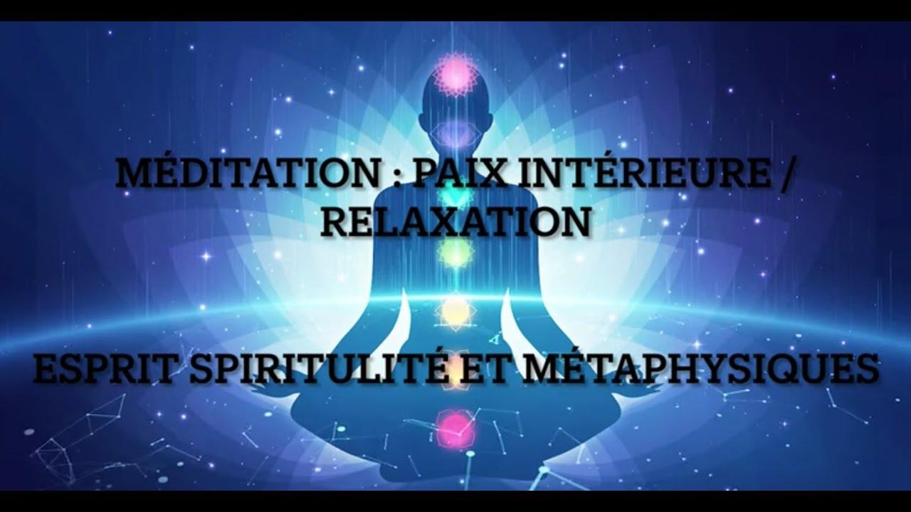 Méditation : PAIX INTÉRIEURE / RELAXATION