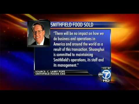 Smithfield Foods sold to Shuanghui International Holdings Ltd.