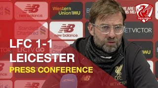 liverpool-1-1-leicester-city-jurgen-klopp-press-conference