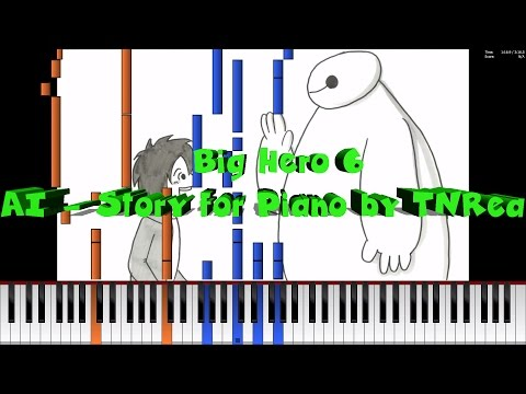 [Piano Tutorial] Piano From Above - Big Hero 6 (BAYMAX) - AI - Story ~ TNRea
