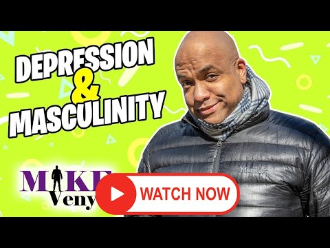 """A Real Man"" with Mike Veny on Depression Recovery"