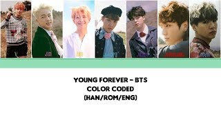 [Color Coded] BTS - Young Forever (HAN/ROM/ENG)