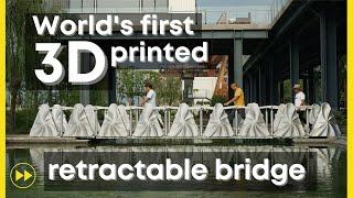 First retractable 3D-printed bridge (Shanghai)