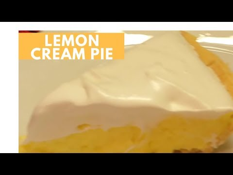 HOW TO MAKE A LEMON CREAM PIE