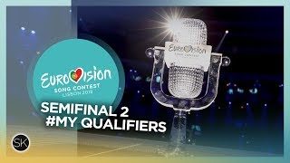 Eurovision Song Contest 2018 - Semifinal 2 Qualifiers