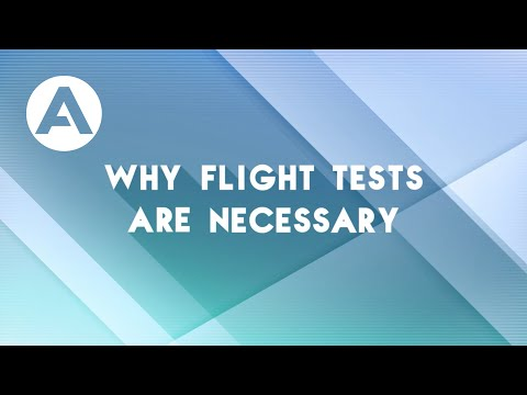 Flight Tests - Ep.1: Why flight tests are necessary