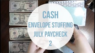 CASH ENVELOPE STUFFING | july paycheck 2 | dave ramsey inspired