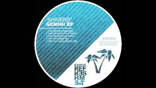 Shivers* - Take You (Craig Smith Bruk Dub) // Exotic Refreshment