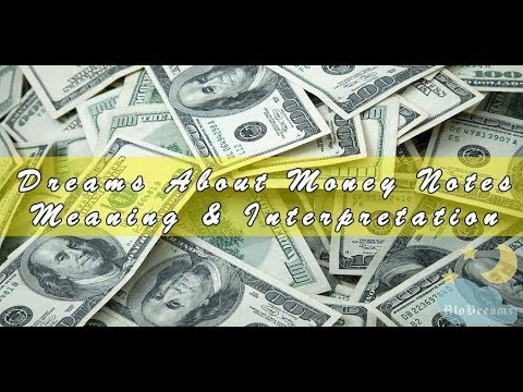 #24 Dreams About Money Notes - Interpretation And Meaning