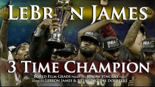 LeBron James - 3 Time Champion