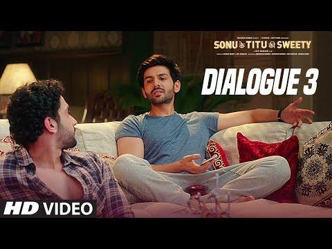 Sonu Ke Titu Ki Sweety (Dialogue Promo 3) | Kartik Aaryan | Nushrat Bharucha | Sunny Singh