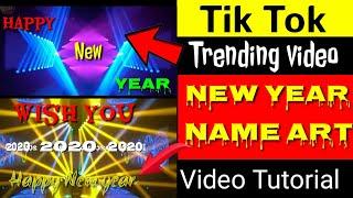 Tiktok new year name art Happy new year 2020 name art tutorial