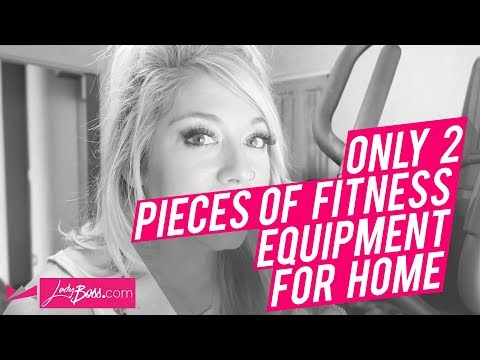 The Only Two Pieces of Fitness Equipment You Need at Home