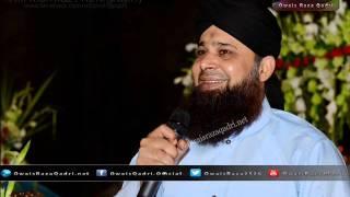 Ahista Chal Audio Naat By  Muhammad Owais Raza Qadri Sb