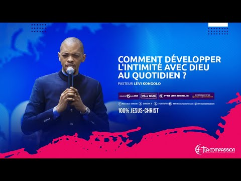 comment-développer-l'intimité-avec-dieu-au-quotidien-?-pasteur-lÉvi-kongolo-culte-du-15-mars-2020