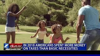 Americans spent more money on taxes than basic necessities in 2018