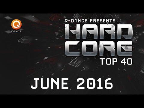 June 2016 | Q-dance Presents Hardcore Top 40