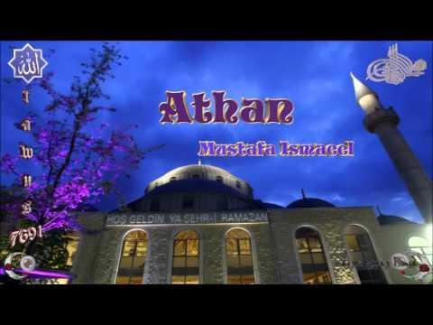 Athan - Mustafa Ismaeel