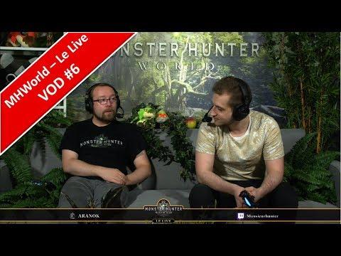 [Monster Hunter World] - Le Live - 18/05/18