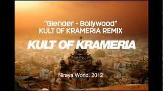Glender - Bollywood (Kult of Krameria Remix)