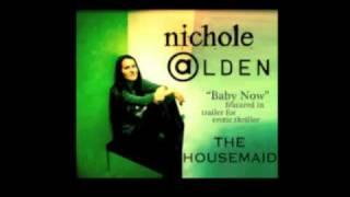 Baby Now - Nichole ALDEN