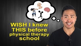Wish I knew this BEFORE Physical Therapy School