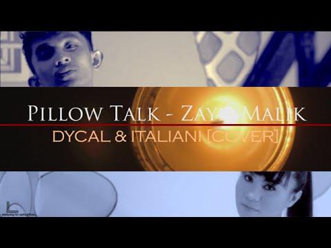 Pillow Talk - Zayn Malik [DYCAL & ITALIANI COVER]