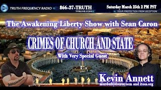CRIMES OF CHURCH AND STATE! ALL ROADS LEAD TO ROME KEVIN ANNETT
