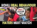Kohli REAL BEHAVIOUR with Fans | England vs India 5th Test 2018 | Must Watch | Respect Moments