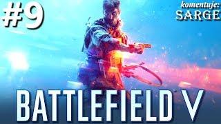 Zagrajmy w Battlefield 5 PL odc. 9 - Szturm na zamek