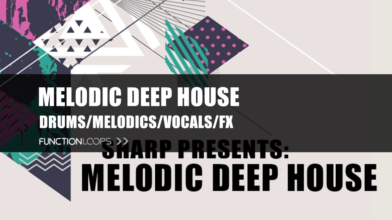 MELODIC DEEP HOUSE - Sample Pack | Loops, Samples, MIDI, Presets for Deep  House producers