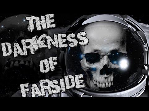 The Darkness of Farside by Samuel Pomerantz   CreepyPasta Storytime