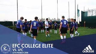 EFC Match Highlights | EFC College Elite vs LFC