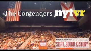 "Graham Roberts on ""The Contenders,"" a 360°/Virual Reality look at the 2016 Presidential Race"
